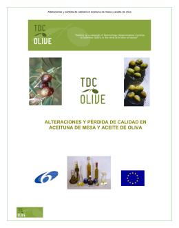alteraciones y pérdida de calidad en aceituna de mesa y aceite de