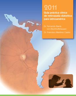 Guía práctica clínica de retinopatía diabética para latinoamérica