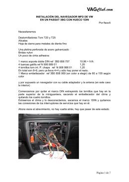 Instalación del Navegador VW MFD en un Passat 3BG con hueco
