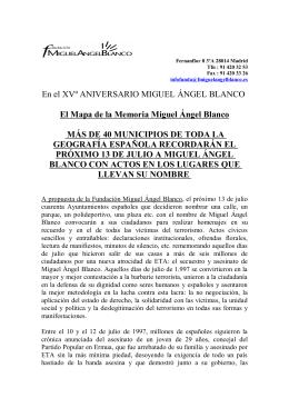 En el XVº ANIVERSARIO MIGUEL ÁNGEL BLANCO El Mapa de la