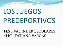 LOS JUEGOS PREDEPORTIVOS