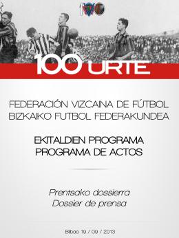 Dossier centenario - Federación Vizcaína de Fútbol