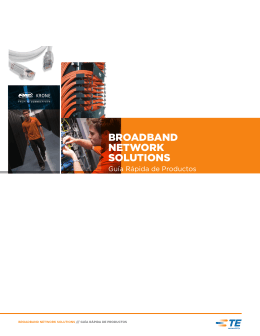 BROADBAND NETWORK SOLUTIONS