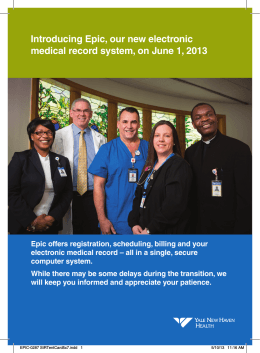 Introducing Epic, our new electronic medical record system, on June