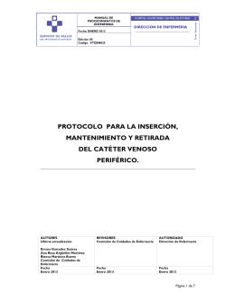 Inserción, mantenimiento y retirada del catéter venoso periférico