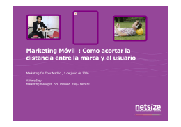 Marketing Móvil : Como acortar la distancia