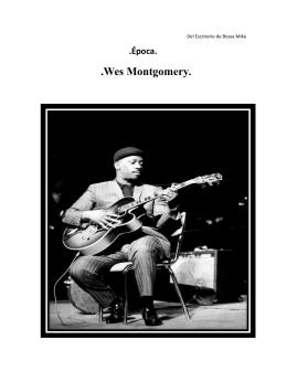 Época - Wes Montgomery - Vámonos tocando jazz.