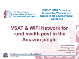 VSAT & WiFi Network for rural health post in the Amazon jungle