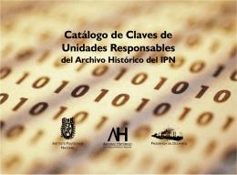 Catálogo de Claves de Unidades Responsables del IPN