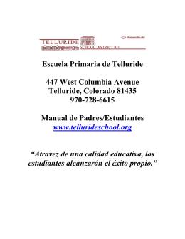Escuela Primaria de Telluride 447 West Columbia Avenue Telluride