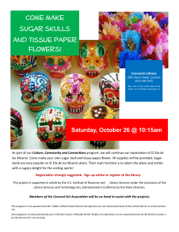 Come make sugar skulls and tissue paper flowers!