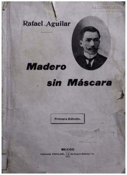 Madero sin Máscara - Dirección General de Bibliotecas