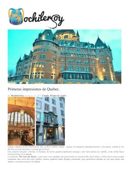 Primeras impresiones de Quebec.