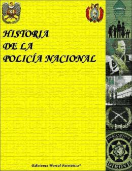 """""""Historia de la Policía Nacional"""" en formato PDF"""
