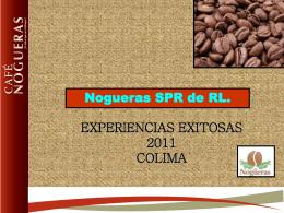 Organización y administración NOGUERAS SPR de RL