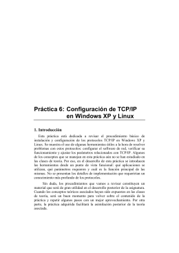 Práctica 6: Configuración de TCP/IP en Windows XP y Linux