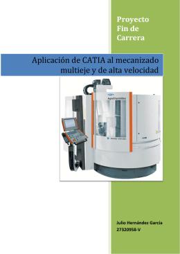 Aplicación de CATIA al mecanizado multieje y de alta velocidad