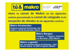 Makro Alcobendas: Makro Barajas: Makro Leganés:
