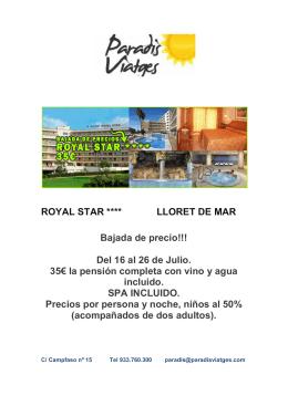 ROYAL STAR **** LLORET DE MAR Bajada de precio!!! Del 16 al