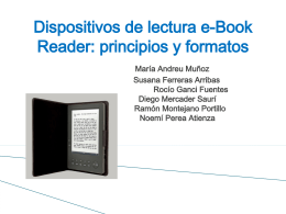 Dispositivos de lectura e-Book Reader: principios y formatos