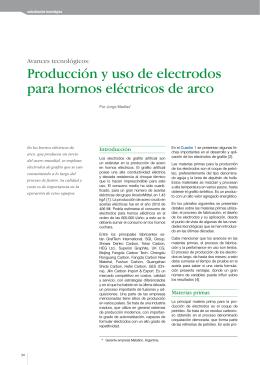 Producción y uso de electrodos para hornos eléctricos de arco