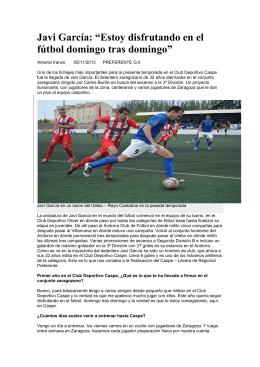 """Javi García: """"Estoy disfrutando en el fútbol domingo tras"""