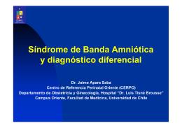Síndrome de Banda Amniótica y diagnóstico diferencial
