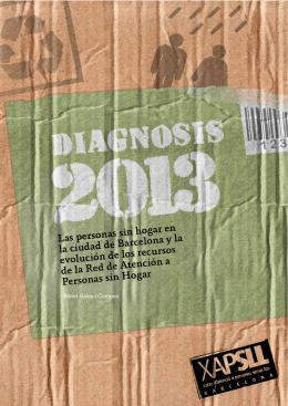 Diagnosis 2013. Las personas sin hogar en Barcelona y la