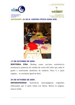 ARTESANÍA. 21.00 H. CENTRO CÍVICO ZONA SUR