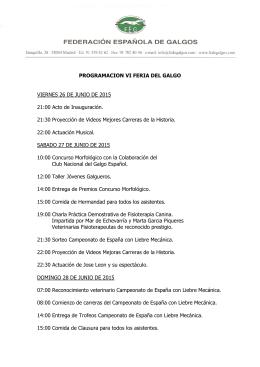 PROGRAMACION VI FERIA DEL GALGO VIERNES 26 DE JUNIO
