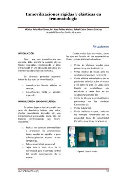 Inmovilizaciones rígidas y elásticas en traumatología