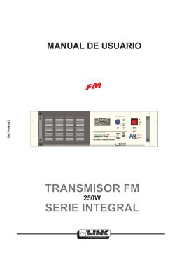TRANSMISOR FM SERIE INTEGRAL