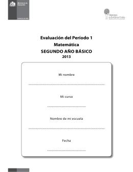 Evaluación del Período 1 Matemática SEGUNDO AñO BáSicO