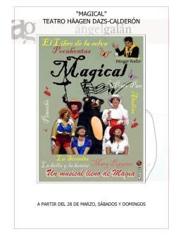 """magical"" teatro häagen dazs-calderón"