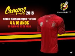 Folleto Campus – 2015 (1) - Real Federación Española de Fútbol