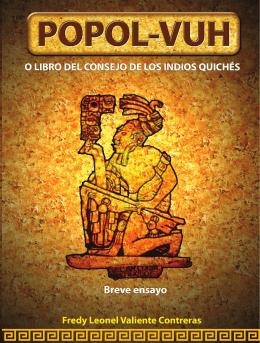 Popol Vuh o Libro del Consejo de los Indios Quiches