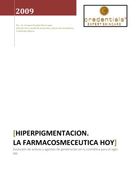hiperpigmentacion. la farmacosmeceutica hoy