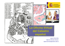 La Oficina Virtual del Catastro español. La Oficina Virtual del