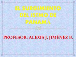 EL SURGIMIENTO DEL ISTMO DE PANAMÁ