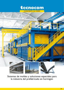 Sistemas de moldes y soluciones especiales para la