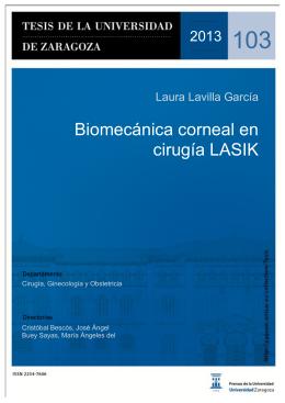 Biomecánica corneal en cirugía LASIK / Laura Lavilla García