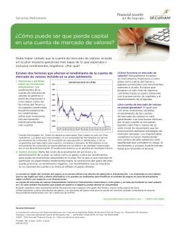 ¿Cómo puede ser que pierda capital en una cuenta de mercado de