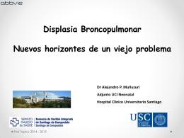 DBP: nuevos horizontes de un viejo problema