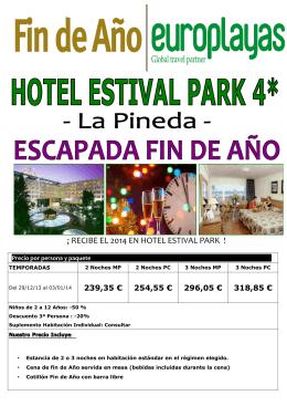 ¡ RECIBE EL 2014 EN HOTEL ESTIVAL PARK !