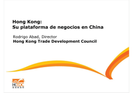 Hong Kong: Su plataforma de negocios en China