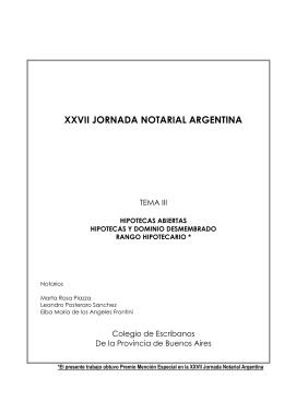 Hipotecas Abiertas, Dominio Desmembrado y Rango Hipotecario.