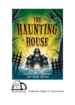 THE HAUNTING HOUSE ( LA CASA ENCANTADA)