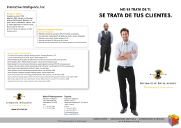 SE TRATA DE TUS CLIENTES. - Interactive Intelligence