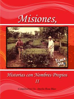 misiones, historias con nombres propios