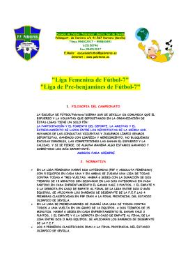 """Liga Femenina de Fútbol-7"" ""Liga de Pre-benjamines de Fútbol-7"""